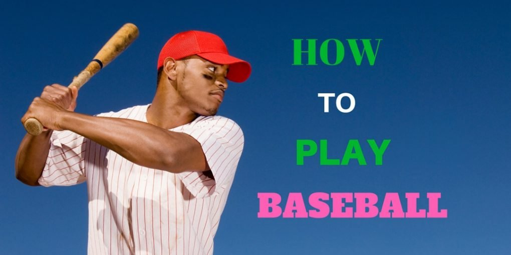 How To Play Baseball? A Complete Guide For Beginners